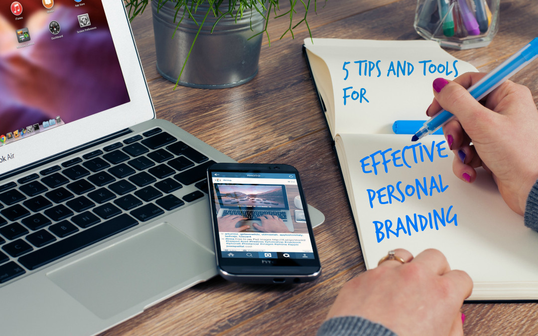 5 Tips and Tools for Effective Personal Branding